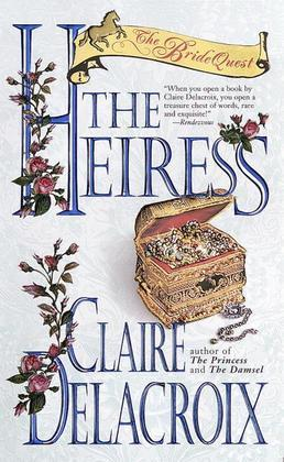 Claire Delacroix - The Heiress: The Bride Quest #3