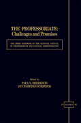 The Professoriate: Challenges and Promises: The Third Yearbook of the National Council of Professors of Educational Administration