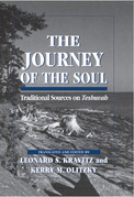 The Journey of the Soul: Traditional Sources on Teshuvah