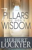 The 7 Pillars of God's Wisdom