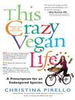 This Crazy Vegan Life: A Prescription for an Endangered Species