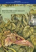Beyond the Last Dragon: A life of Edwin Morgan