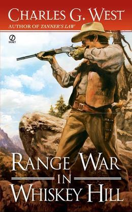 Range War in Whiskey Hill