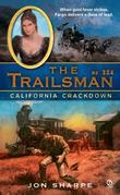 The Trailsman #324: California Crackdown