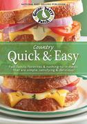 Country Quick & Easy Cookbook: Fast family favorites & nothing-to-it meals that are simple, satisfying & delicious!