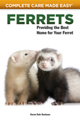 Ferrets: Providing the Best Home for Your Ferret