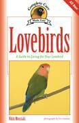 Lovebirds: A Guide to Caring for Your Lovebird