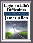 Light on Life's Difficulties