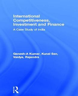 International Competitiveness, Investment and Finance: A Case Study of India