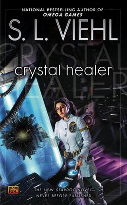 Crystal Healer: A Stardoc Novel