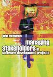 Managing Stakeholders in Software Development Projects