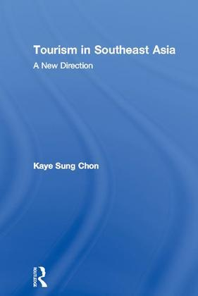 Tourism in Southeast Asia: A New Direction