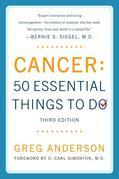 Cancer: 50 Essential Things to Do: Third Edition