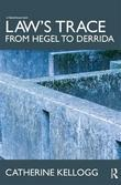 Law's Trace: From Hegel to Derrida