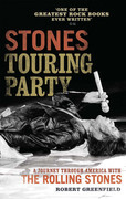 Stones Touring Party: A Journey Through America with the Rolling Stones