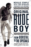 Original Rude Boy: From Borstal to the Specials: A Life in Crime & Music