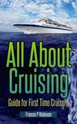 All About Cruising: Guide for First Time Cruisers