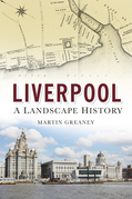 Liverpool: A Landscape History