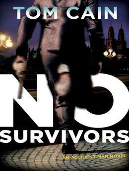 No Survivors: An Accident Man Novel