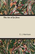 The Art of Ju-Jitsu