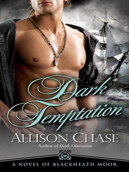 Dark Temptation: A Novel of Blackheath Moor