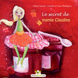 Le secret de mamie Claudine