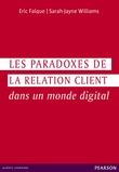Les paradoxes de la relation client dans un monde digital