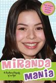 Miranda Mania: An Unauthorized Biography