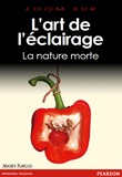 L'art de l'éclairage - La nature morte