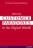 Addressing Customer Paradoxes in the Digital World