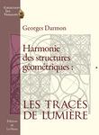Harmonie des structures géométriques : les tracés de Lumière