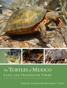 The Turtles of Mexico: Land and Freshwater Forms