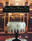 Elegant Dream Wedding Cakes - A Collection of Memorable Small Cake Designs:  Instruction Guide 1  Full Color Ebook Edition