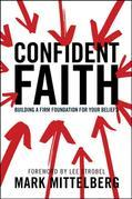 Confident Faith: Building a Firm Foundation for Your Beliefs