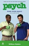 Psych: Mind Over Magic: Mind Over Magic