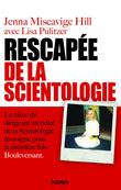 Rescapée de la scientologie - Extrait offert
