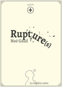 Rupture(s) plus