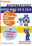 Automatisez sous Mac OS X 10.8. Le supplément pour Mountain Lion