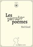 Les pseudo-poèmes - PLUS