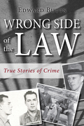 Wrong Side of the Law: True Stories of Crime