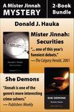 Mister Jinnah Mysteries 2-Book Bundle: Securities / She-Demon