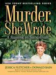 Murder, She Wrote: A Slaying in Savannah: A Slaying in Savannah