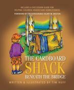 The Cardboard Shack Beneath The Bridge: Helping Children Understand Homelessness