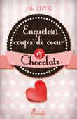 Enquêtes, coups de coeur et chocolat