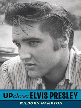 Up Close: Elvis Presley