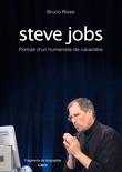 Steve Jobs - Portrait d'un humaniste de caractère