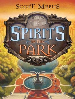 Gods of Manhattan 2: Spirits in the Park: Spirits in the Park