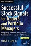 Successful Stock Signals for Traders and Portfolio Managers: Integrating Technical Analysis with Fundamentals to Improve Performance