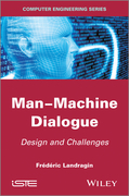Man-Machine Dialogue: Design and Challenges