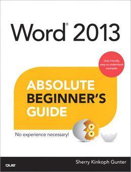 Word 2013 Absolute Beginner's Guide